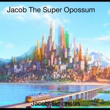 Jacob The Super Opossum