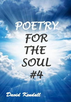 Poetry For The Soul #4