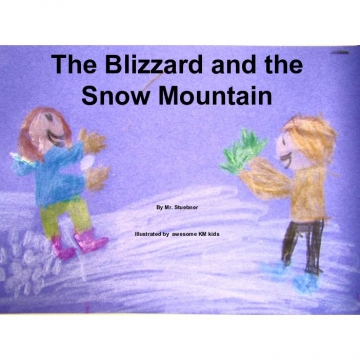 The Blizzard and the Snow Mountain
