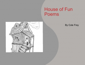 House of Fun Poems