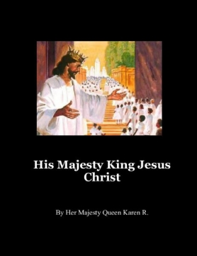 His Majesty King Jesus Christ