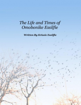 The Life and Times of Omobonike Essilfie