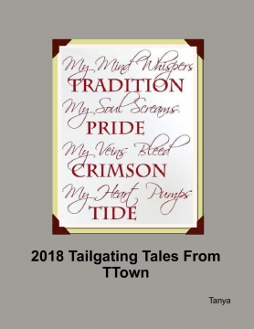 2018 Tailgating Tales from TTown