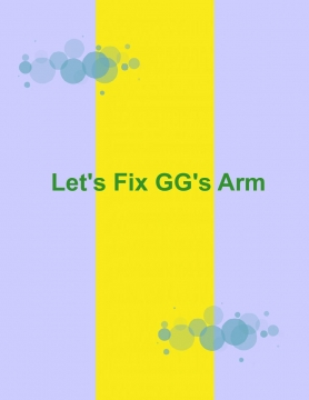 Let's Fix GG's Arm