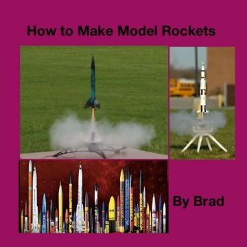 How to Make Model Rockets