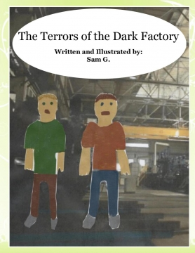 The Terrors of the Dark Factory