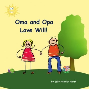Oma and Opa Love Will!