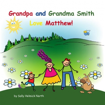 Grandpa and Grandma Smith Love Matthew!