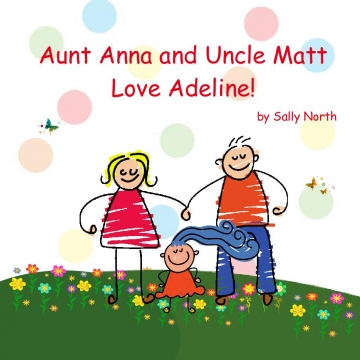 Aunt Anna and Uncle Matt Love Adeline!