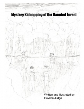 Mystery Kidnapping of the Haunted Forest