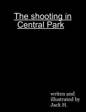 The Shooting in Central Park