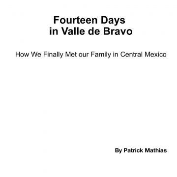 Fourteen Days in Valle de Bravo