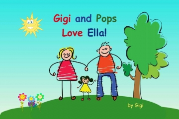 Gigi and Pops Love Ella!