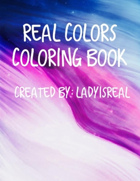 Real Colors: Coloring Book