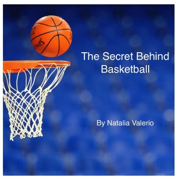 The Secret Behind Basketball