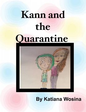 Kann and the Quarantine