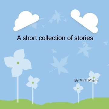 A short collection of stories