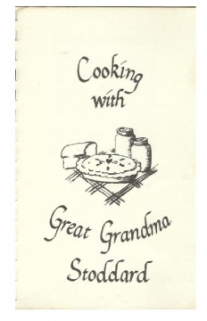 Cooking With Great Grandma Stoddard