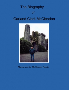 The Biography of Garland Clark McClendon