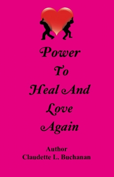 POWER TO HEAL AND LOVE AGAIN
