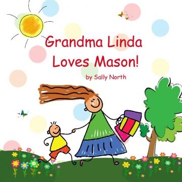 Grandma Linda Loves Mason!
