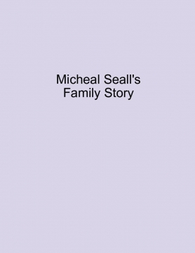Micnael Seall's Family Story