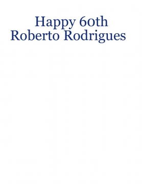 Roberto Rodrigues 60th