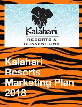 Kalahari Resorts Marketing Plan 2018