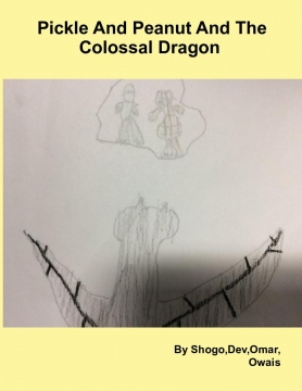 Pickle And Peanut And the Colossal Dragon