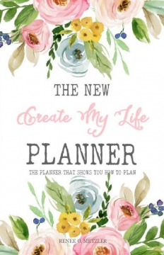 The New Create My Life Planner