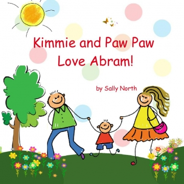 Kimmie and Paw Paw Love Abram!