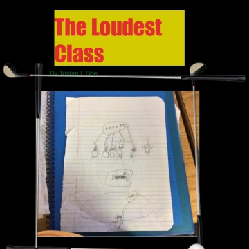 The Loudest Class