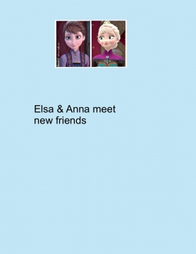 Elsa and Anna meet new friends