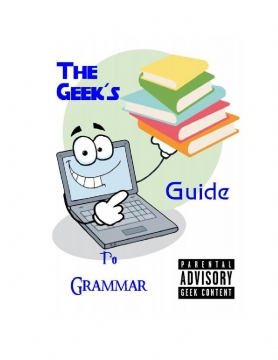 The Geek's Guide to Grammar