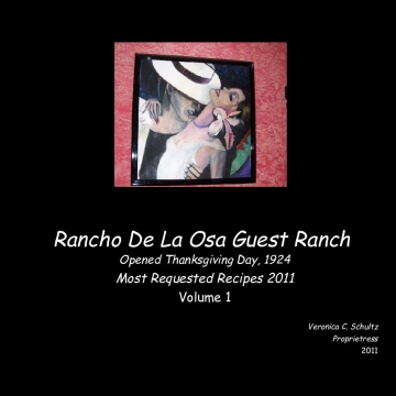 Rancho De La Osa's Recipes - Volume 1