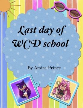 Last day of WCD school