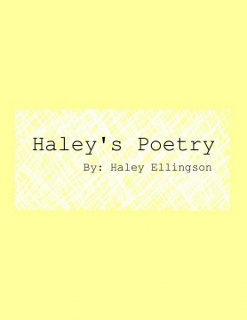 Haley Ellingson's Poetry