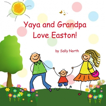 Yaya and Grandpa Love Easton!