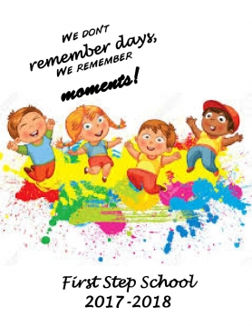 First Step School Yearbook 2017-2018