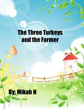 The Three Turkeys And The Farmer