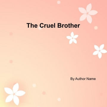 The Cruel Brother