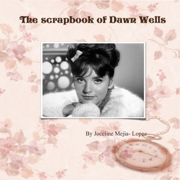 The ScrapBook of Dawn Wells