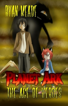 Planet Ark: The Age of Heroes