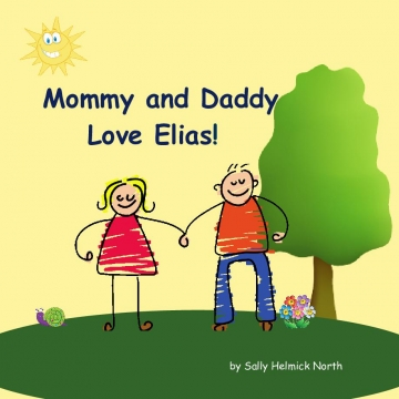 Mommy and Daddy Love Elias!
