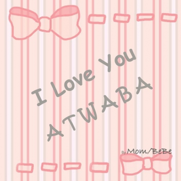 I Love You ATWABA