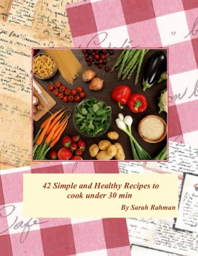 42 Simple and Easy Recipes To Cook Under 30 Min