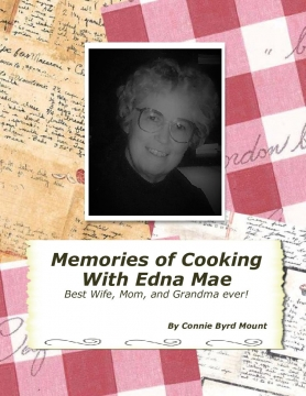 Memories of Cooking with Edna Mae