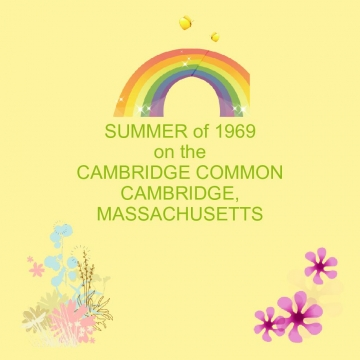 SUMMER of 1969 on the Cambridge Common Cambridge, Massachusetts