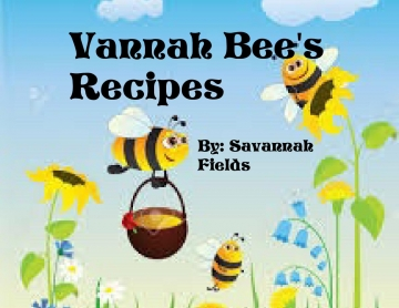 Vannah Bee's Recipes
