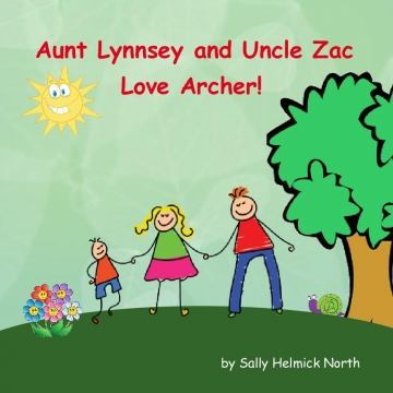 Aunt Lynnsey and Uncle Zac Love Archer!